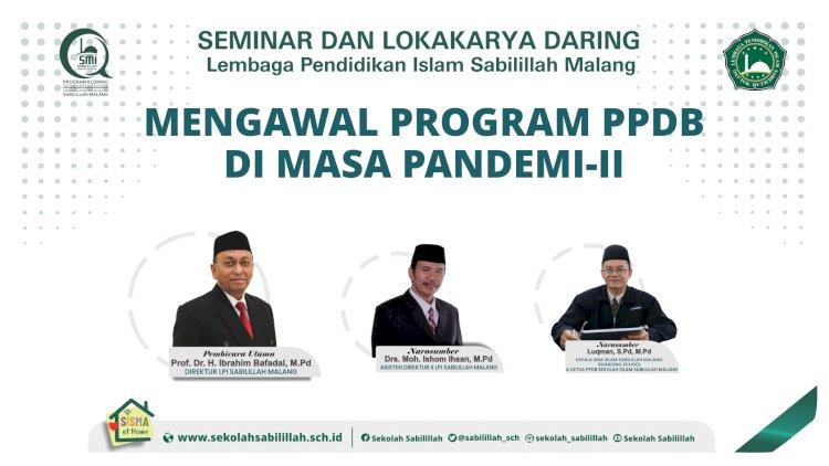Seminar dan Lokakarya Manajemen Program Penerimaan Peserta Didik Baru (PPDB) di Masa New Normal